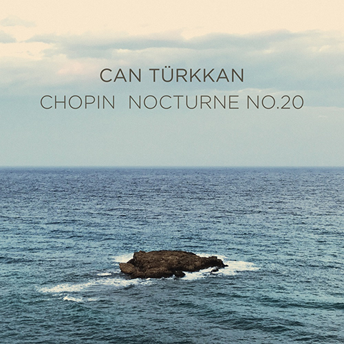 Can Türkkan - Chopin - Nocturne No.20