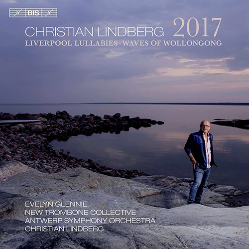 Christian Lindberg - Liverpool Lullabies - Waves of Wollongong